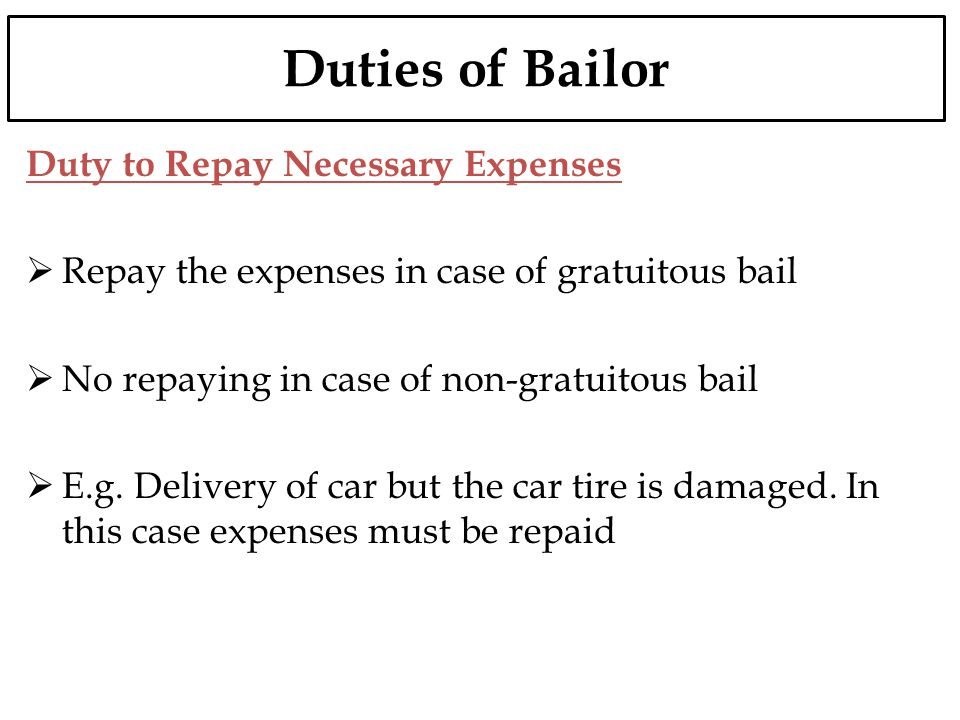 Duties of Bailor Duty to Repay Necessary Expenses