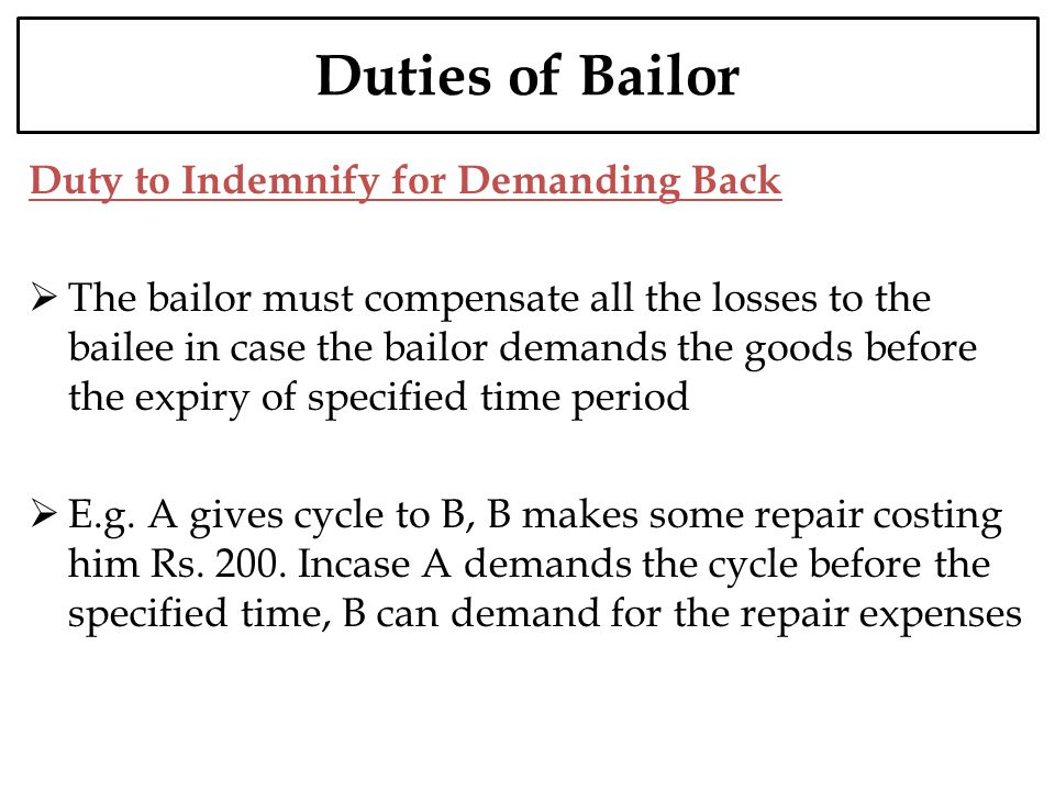 Duties of Bailor Duty to Indemnify for Demanding Back