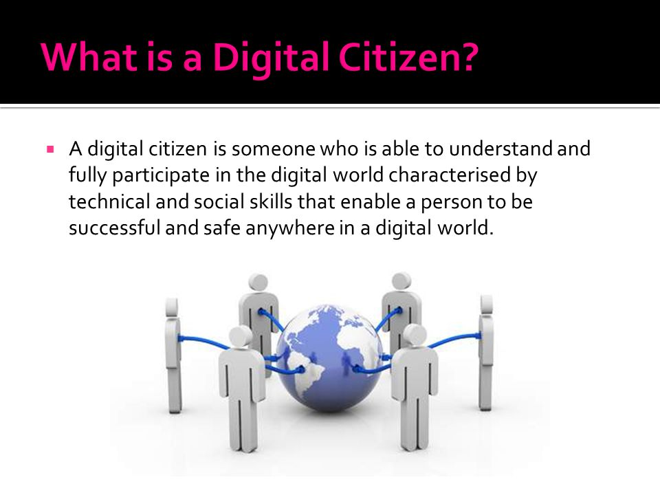 What is a Digital Citizen