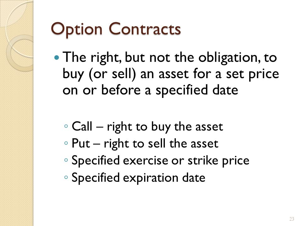 Seller's Obligation Buyer has the right to exercise the option, but the seller is obligated.