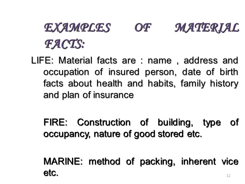 EXAMPLES OF MATERIAL FACTS: