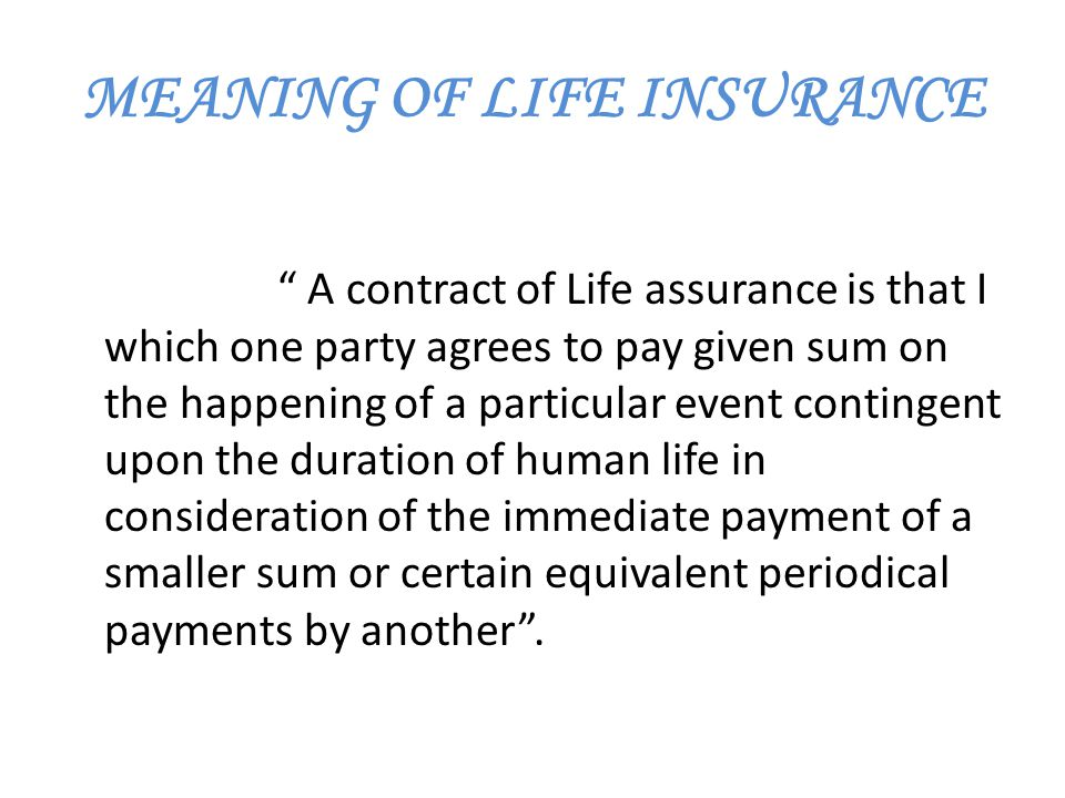 MEANING OF LIFE INSURANCE