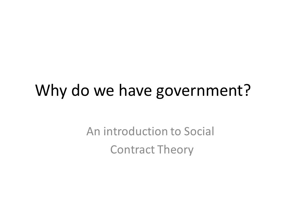 Why do we have government