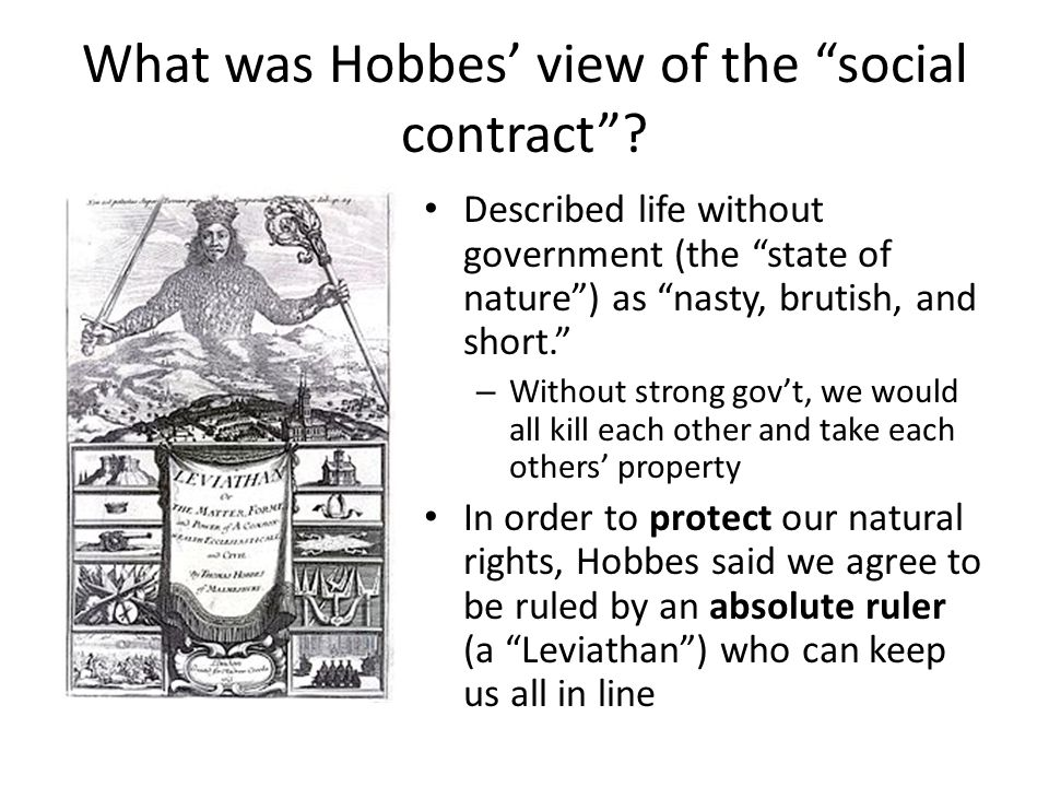 What was Hobbes' view of the social contract