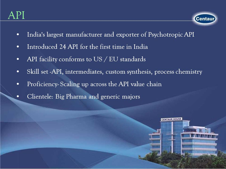 API India s largest manufacturer and exporter of Psychotropic API