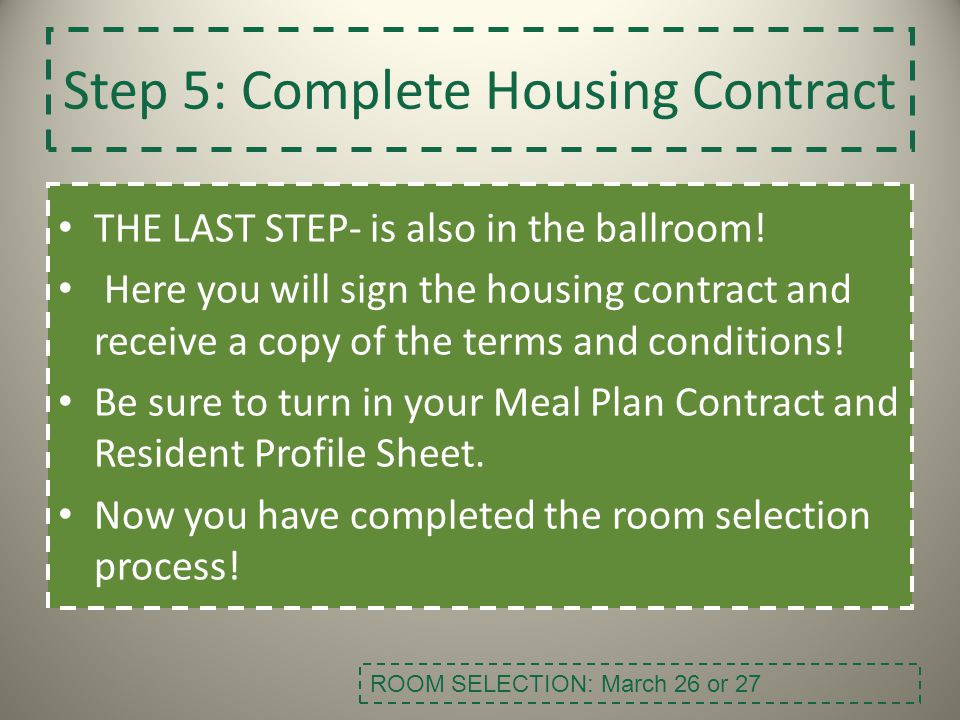Step 5: Complete Housing Contract