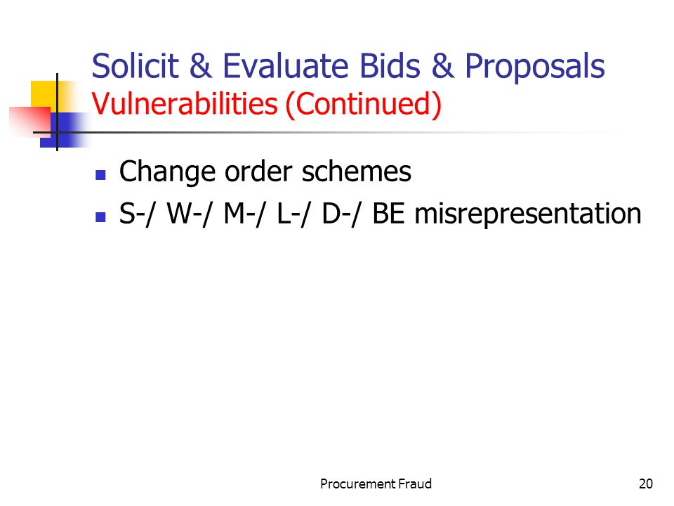 Solicit & Evaluate Bids & Proposals Vulnerabilities (Continued)
