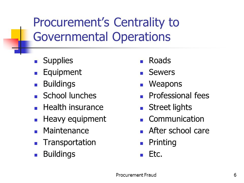 Procurement's Centrality to Governmental Operations