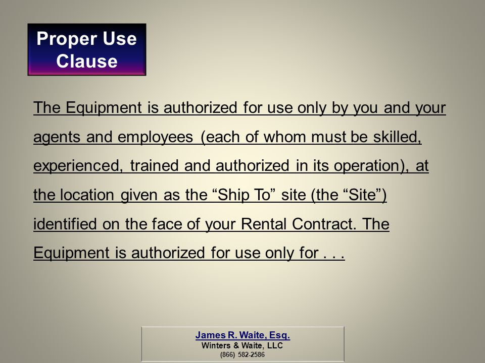 Proper Use Clause