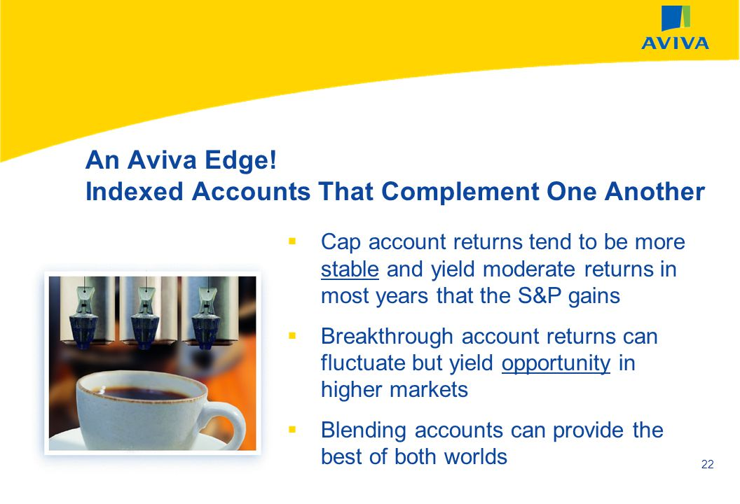 An Aviva Edge! Indexed Accounts That Complement One Another