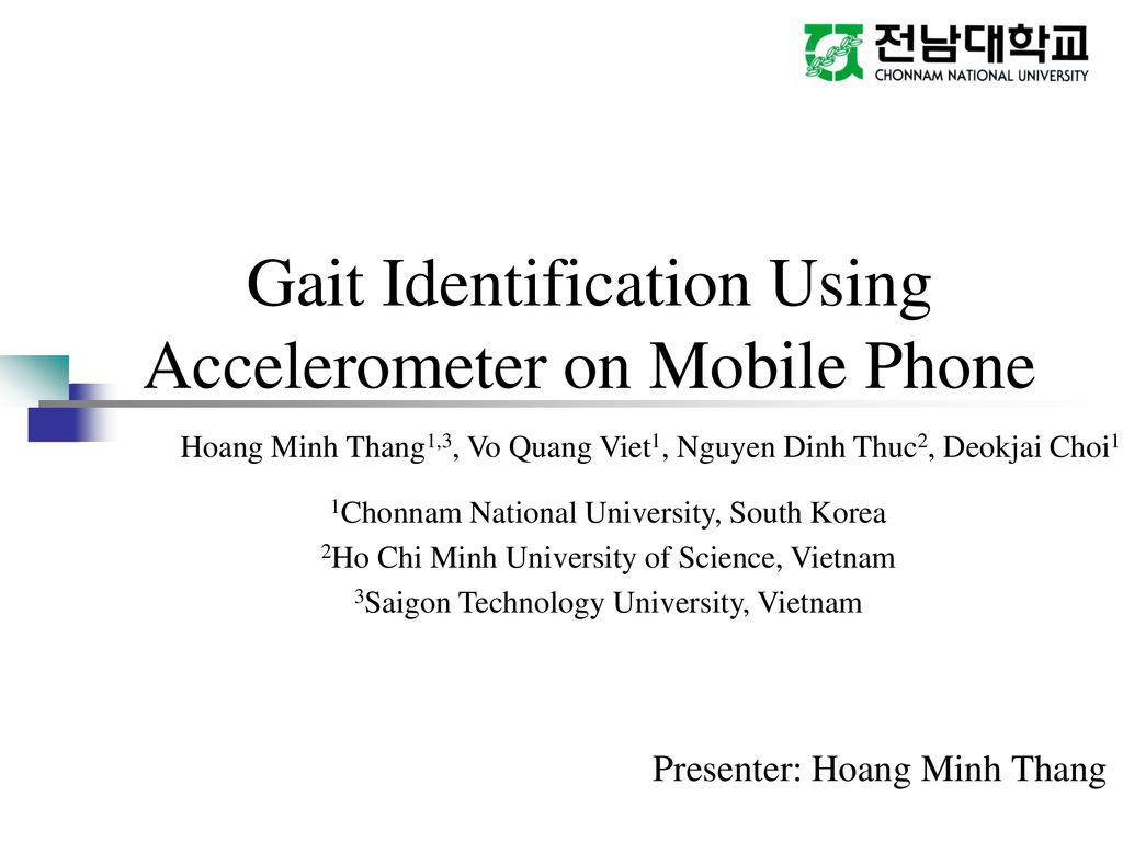 Gait Identification Using Accelerometer on Mobile Phone