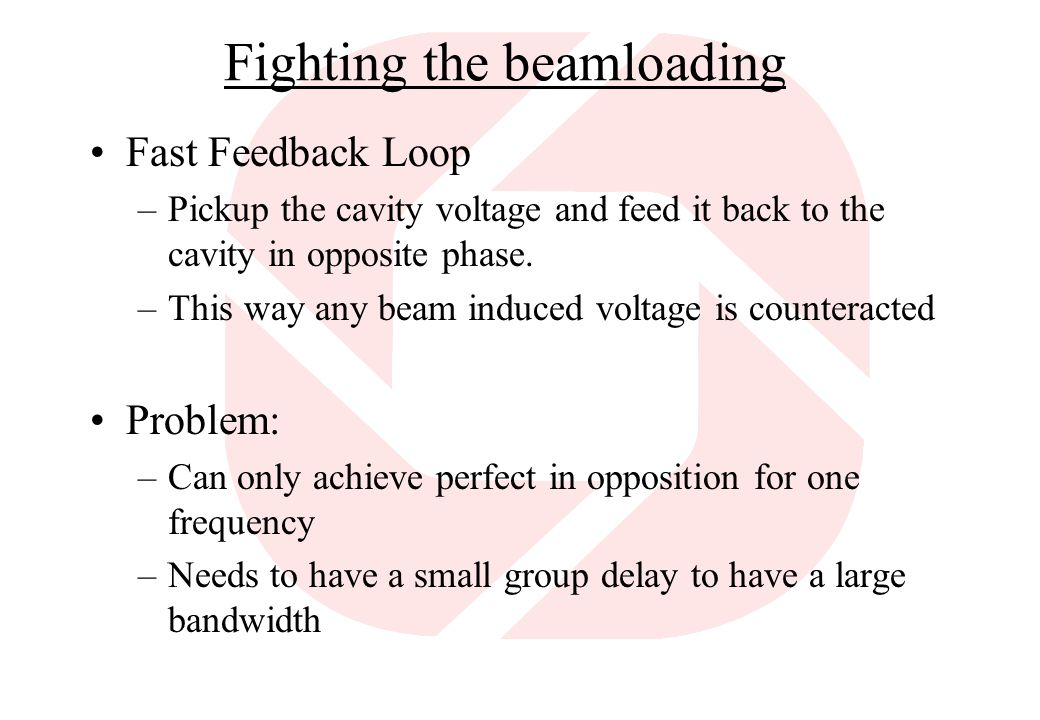 Fighting the beamloading