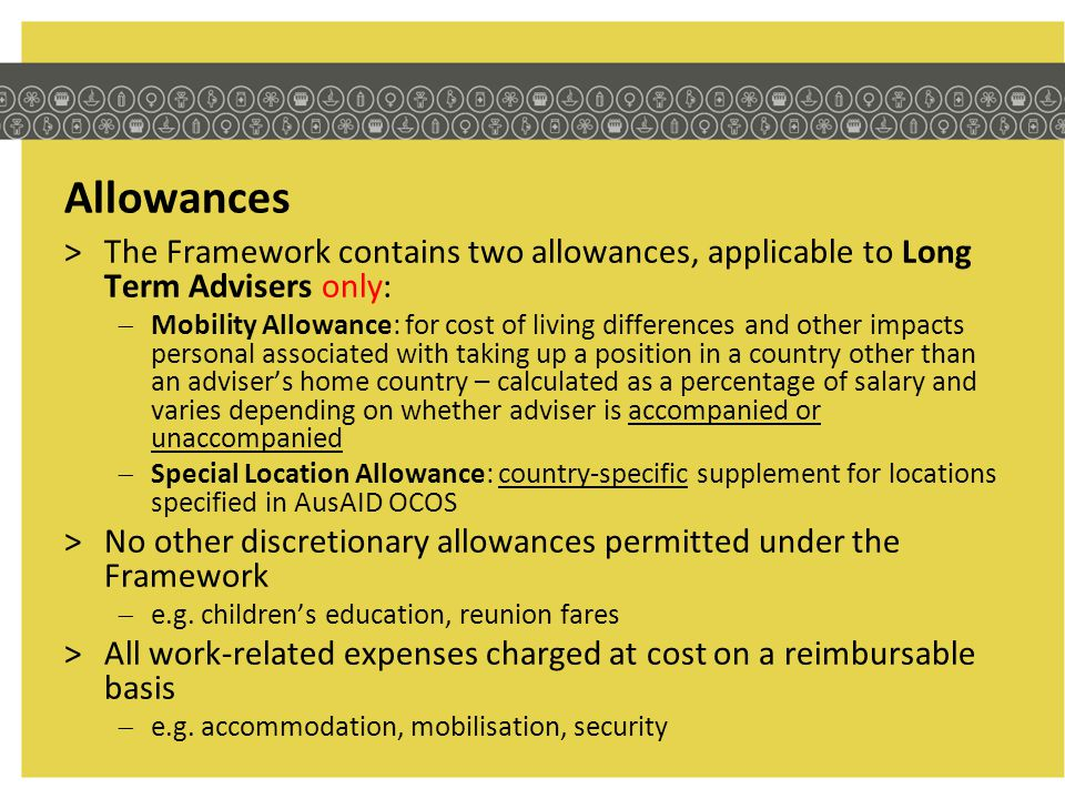 Allowances The Framework contains two allowances, applicable to Long Term Advisers only: