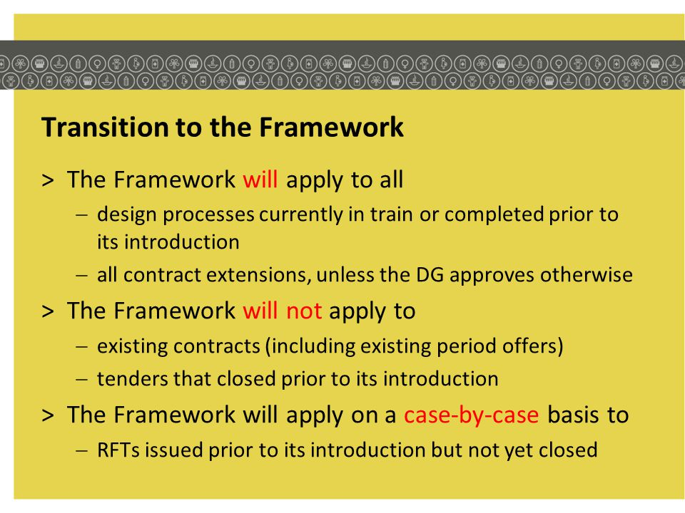 Transition to the Framework