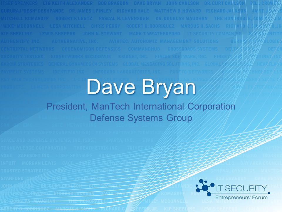 President, ManTech International Corporation Defense Systems Group