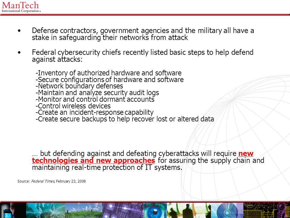 Defense contractors, government agencies and the military all have a stake in safeguarding their networks from attack