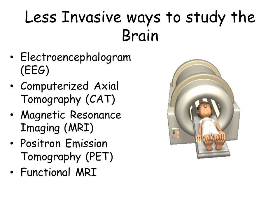 Less Invasive ways to study the Brain