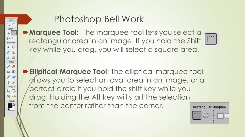 Photoshop Bell Work Hand Tool: The hand tool moves an image