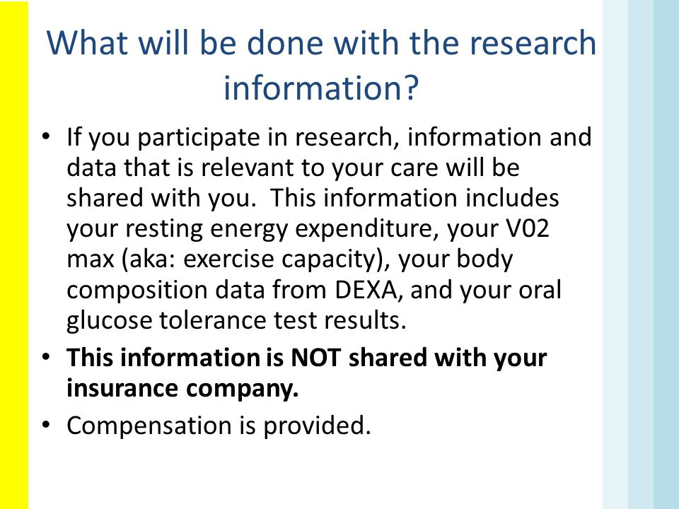 What will be done with the research information