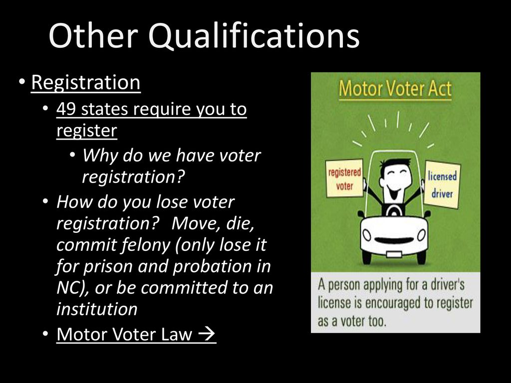 Other Qualifications Registration 49 states require you to register