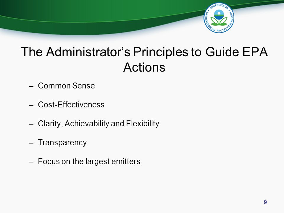 The Administrator's Principles to Guide EPA Actions