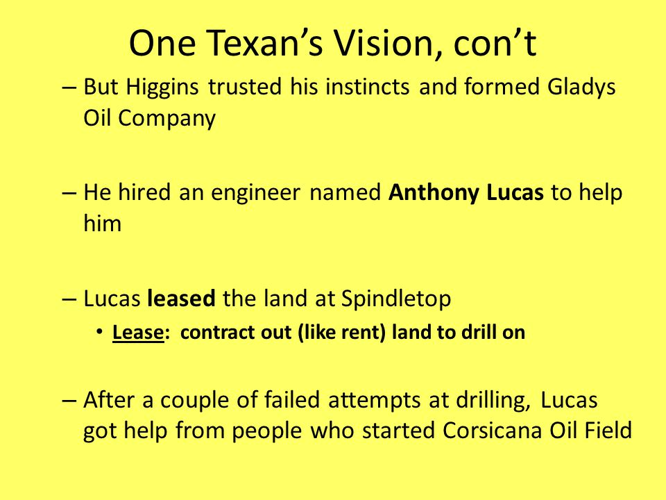 One Texan's Vision, con't