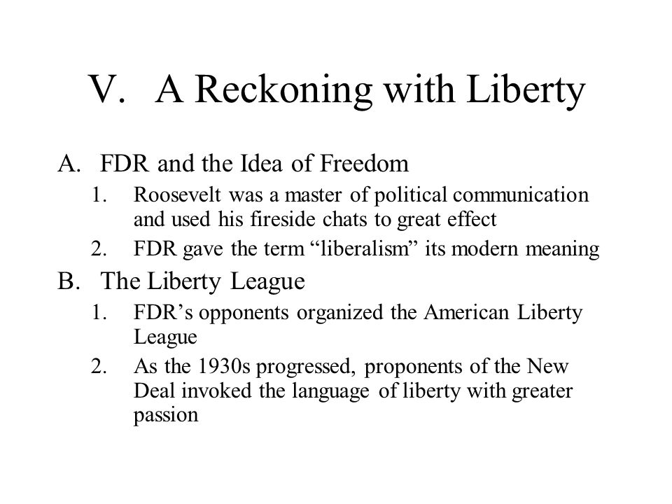 V. A Reckoning with Liberty