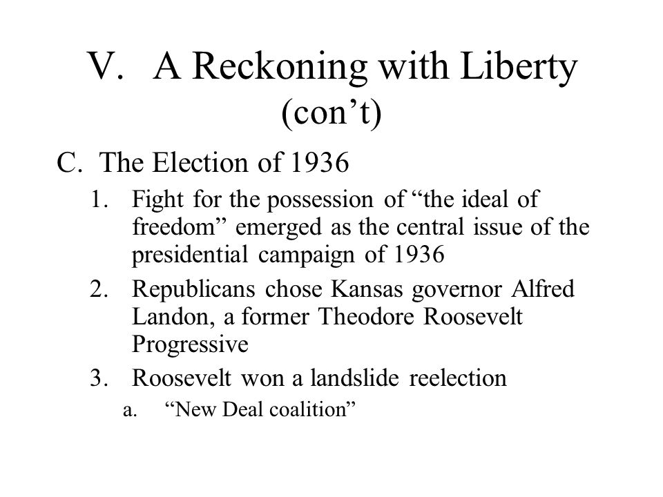 V. A Reckoning with Liberty (con't)