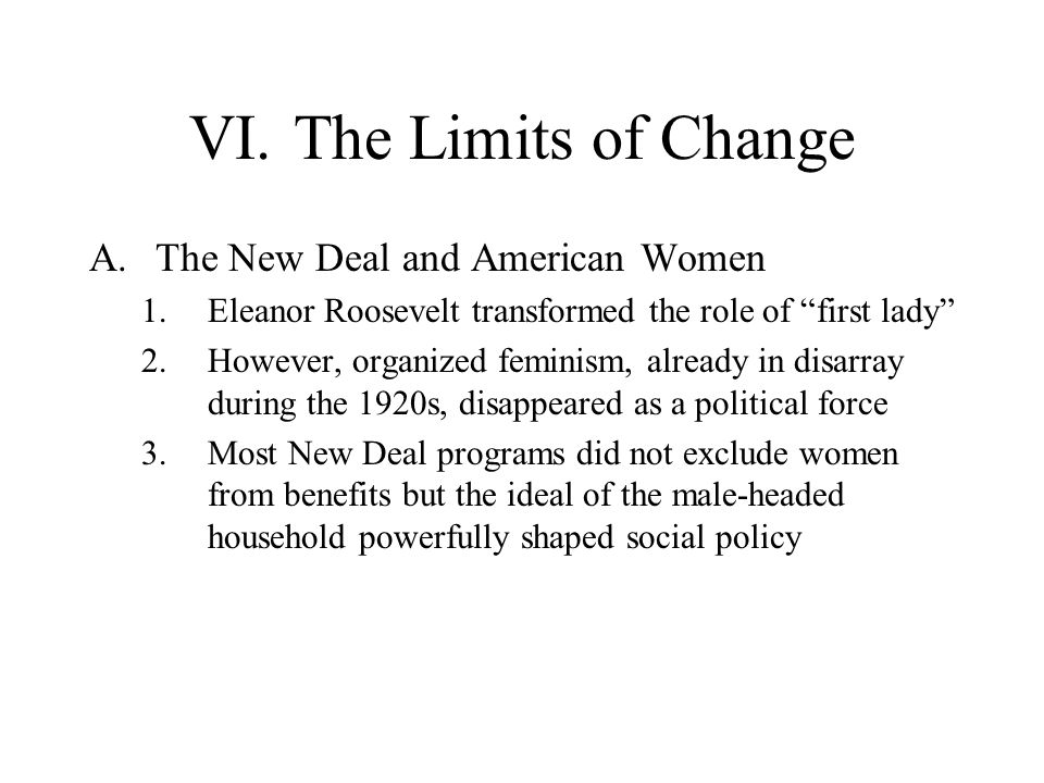 VI. The Limits of Change The New Deal and American Women