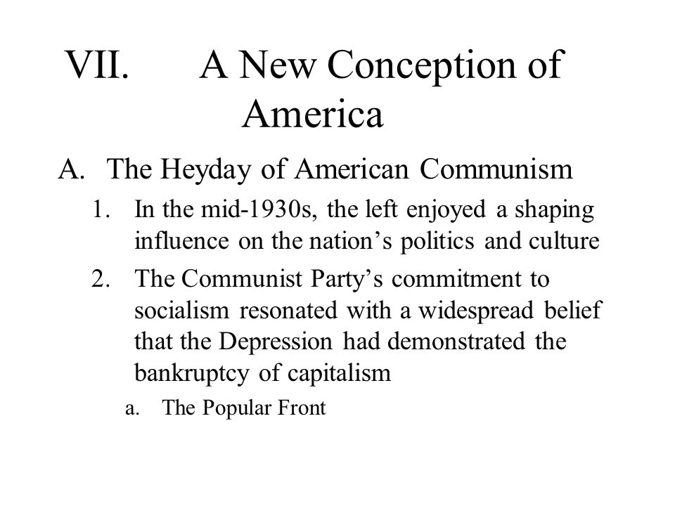 VII. A New Conception of America