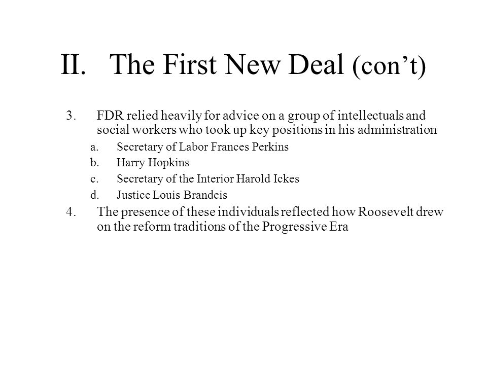 II. The First New Deal (con't)