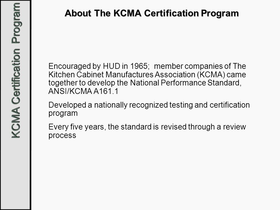 About The Kcma Certification Program