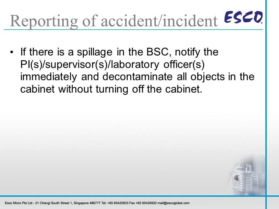 Reporting of accident/incident