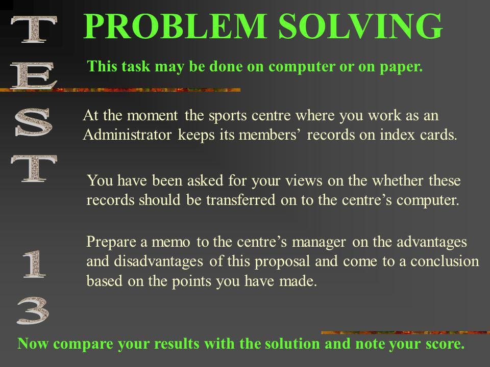 PROBLEM SOLVING TEST 13 This task may be done on computer or on paper.