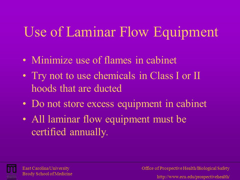 Use of Laminar Flow Equipment