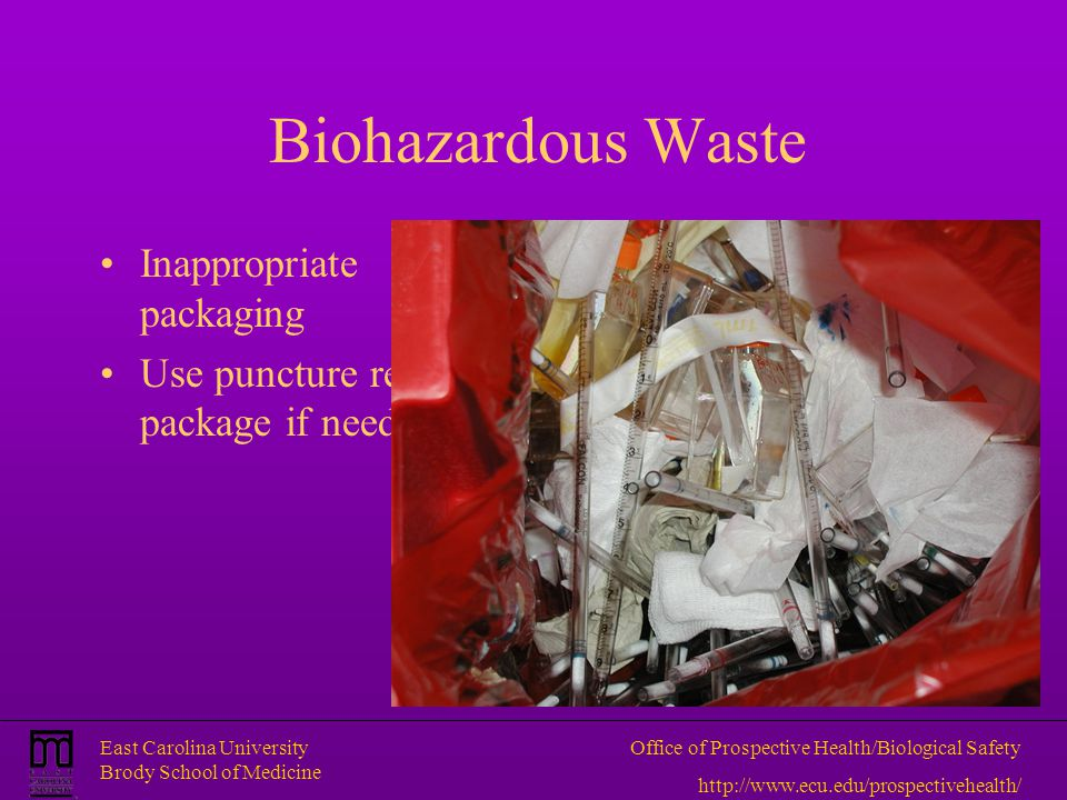 Biohazardous Waste Inappropriate packaging