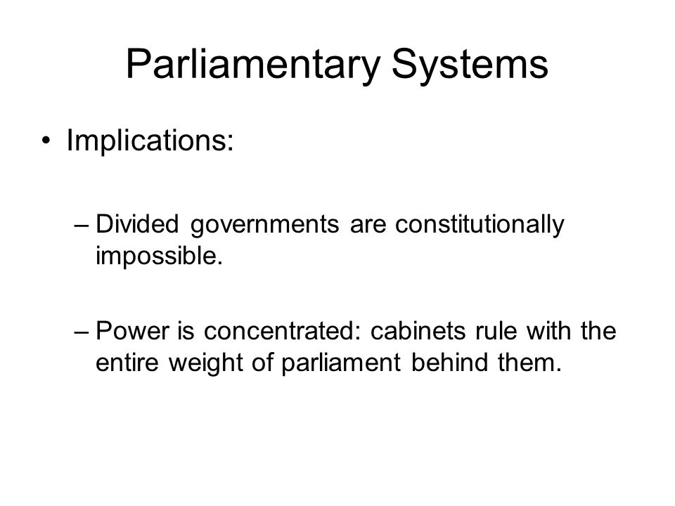Parliamentary Systems