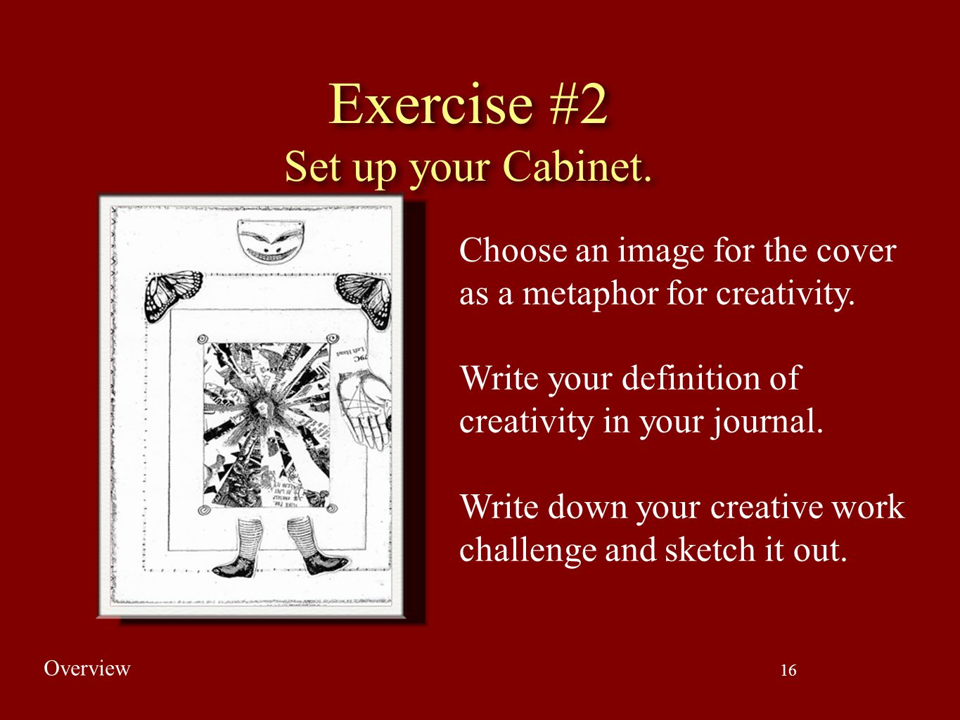 Exercise #2 Set up your Cabinet.