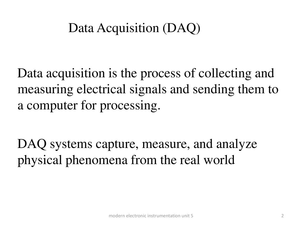 Data Acquisition (DAQ) - ppt download