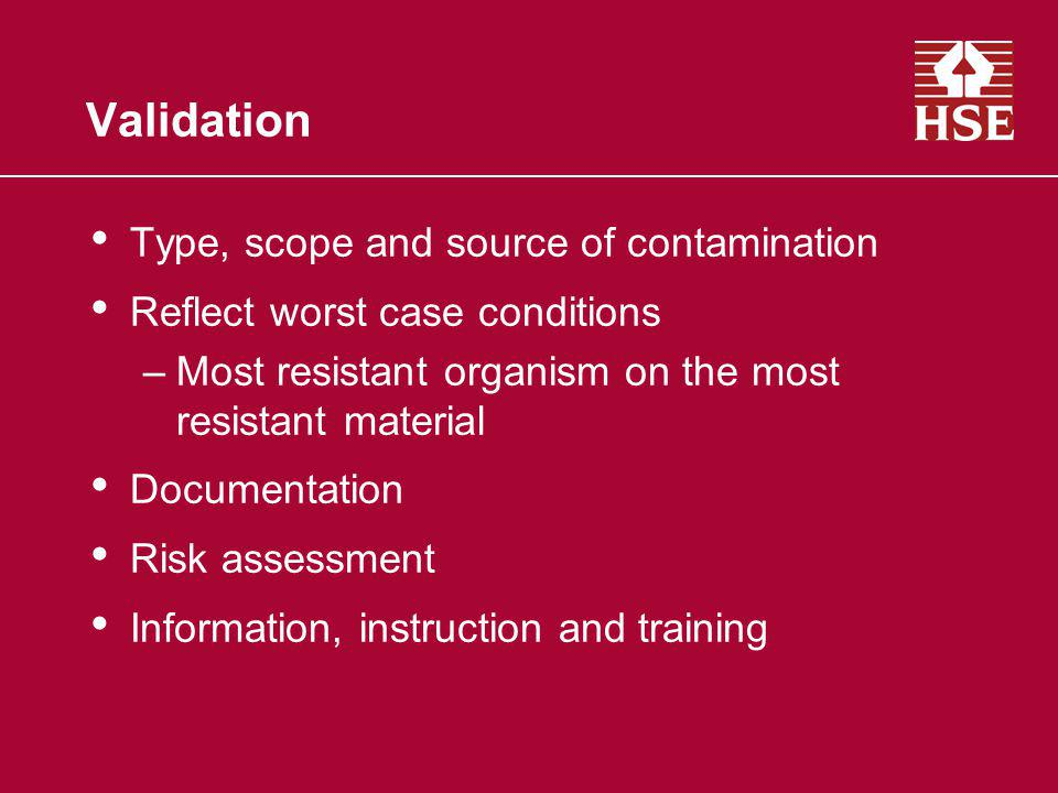 Validation Type, scope and source of contamination