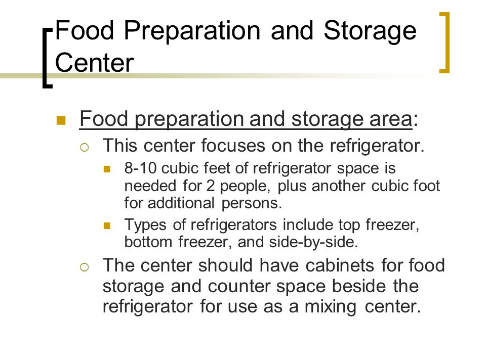 Food Preparation and Storage Center