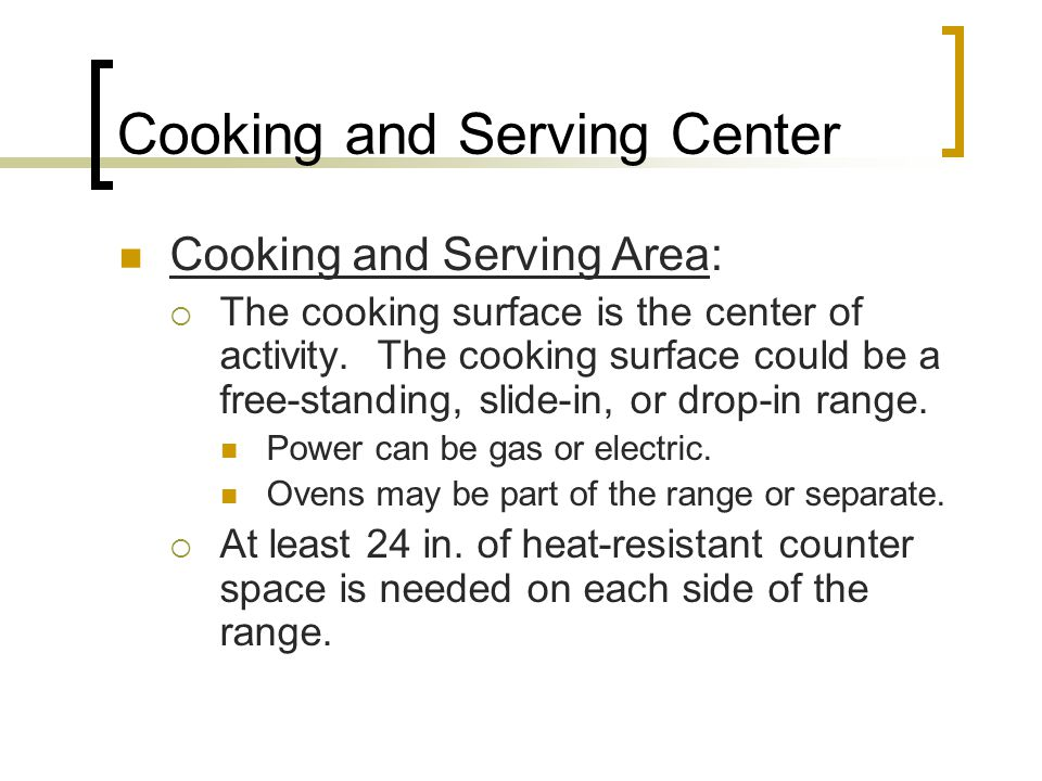 Cooking and Serving Center