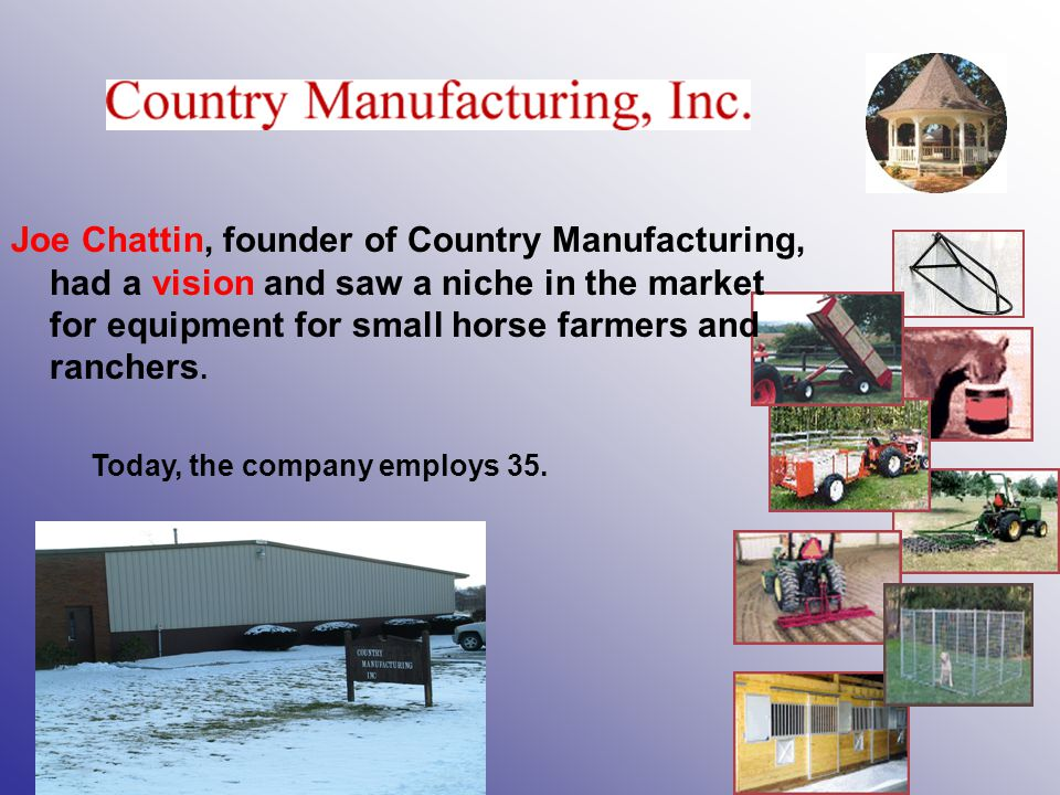 Joe Chattin, founder of Country Manufacturing,