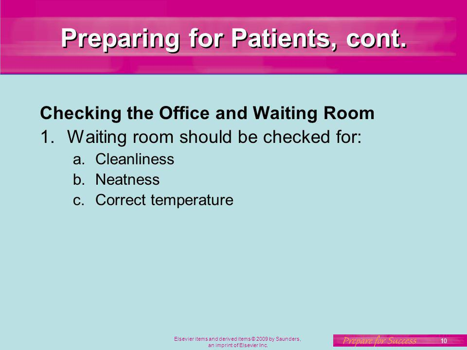 Preparing for Patients, cont.