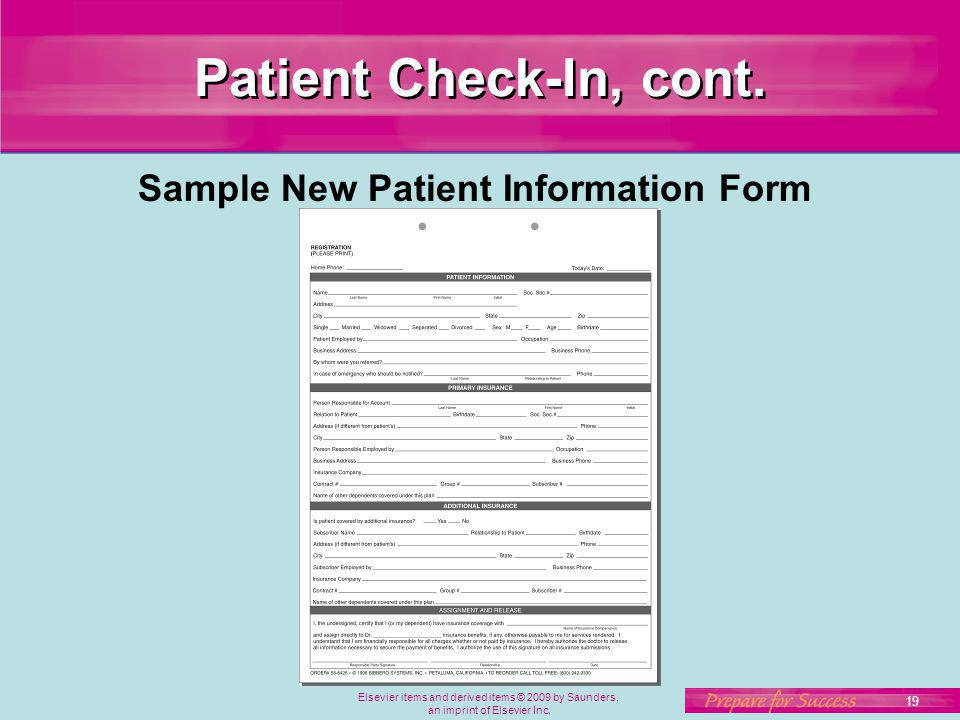 Patient Check-In, cont. Sample New Patient Information Form