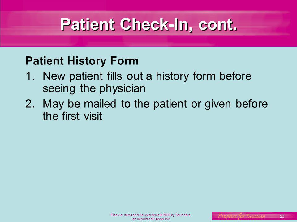 Patient Check-In, cont. Patient History Form