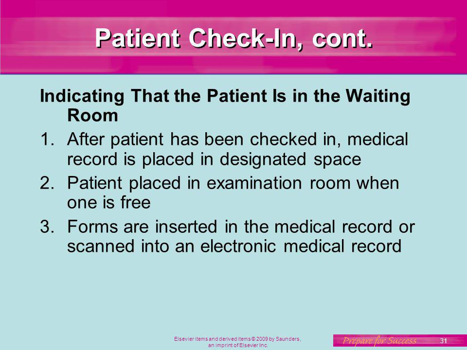 Patient Check-In, cont. Indicating That the Patient Is in the Waiting Room.