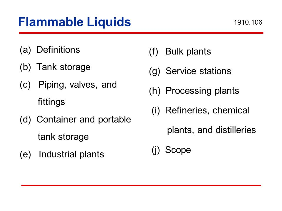 Flammable Liquids (a) Definitions (b) Tank storage