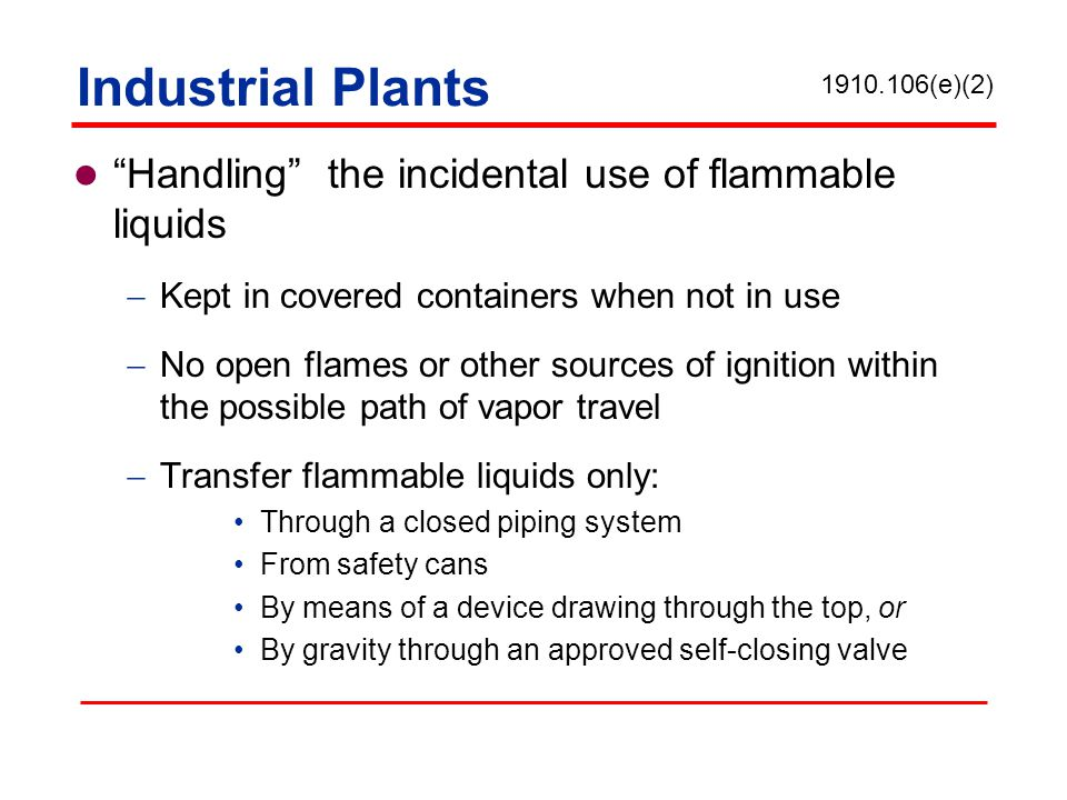 Industrial Plants Handling the incidental use of flammable liquids