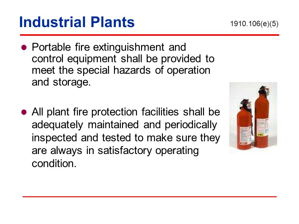 Industrial Plants 1910.106(e)(5)